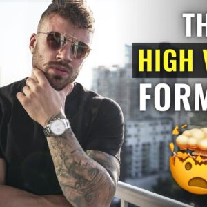 3 Signs You're a HIGH VALUE Man