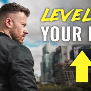 3 Steps to LEVEL UP Your Life (no one will tell you this...)