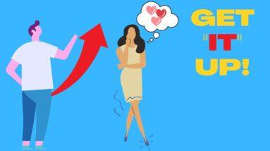 6 Ways To Get A Harder Erection | Fix Erectile Dysfunction