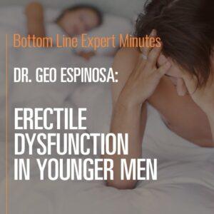 Erectile Dysfunction in Younger Men