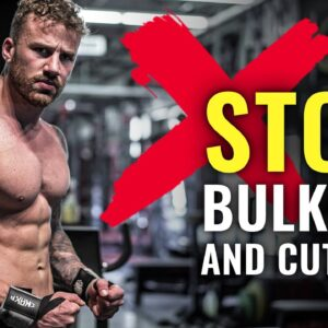 Why I STOPPED Bulking & Cutting (do THIS instead)
